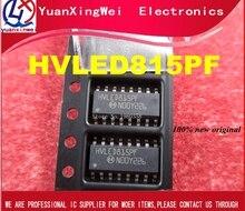 Il trasporto libero, 10pcs Nuovo e origianl HVLED815PFTR HVLED815PF HVLED815 sop16