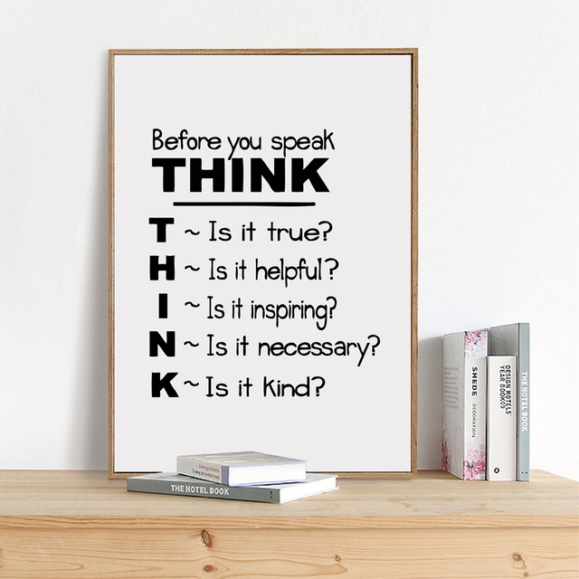 Motivational Quote Canvas Art Print Poster , Think Before You Speak Quote  Canvas Painting Poster School