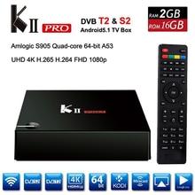 KII Pro DVB-T2 + DVB-S2 Android 5.1 TV Box 2 GB/16 GB Amlogic S905 Quad-core Kodi 17.0 4 K * 2 K 2.4G & 5G Double Wifi Bluetooth KIIpro