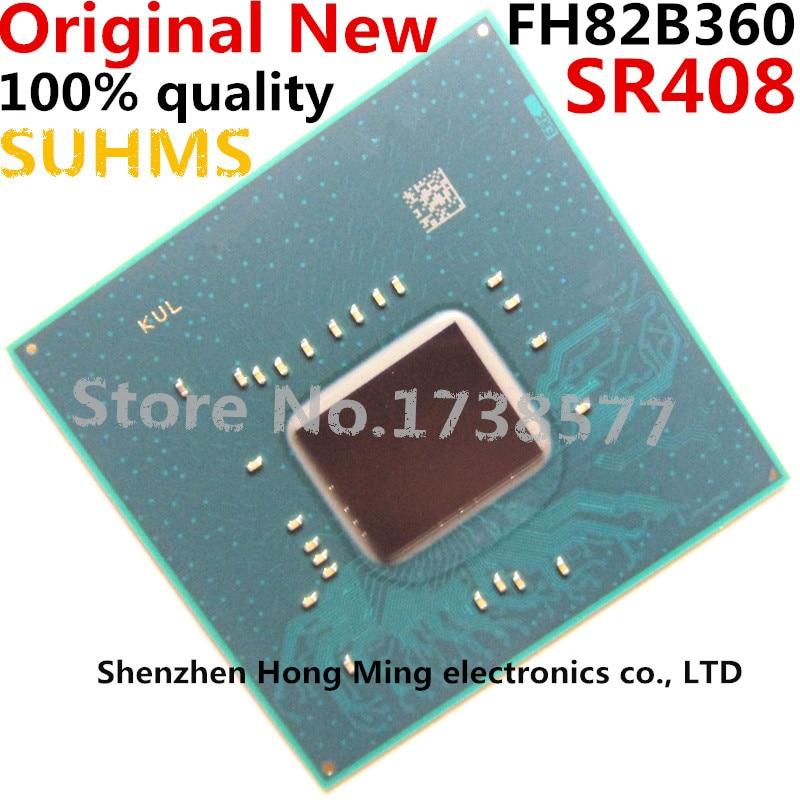 100% New FH82B360 SR408 BGA Chipset