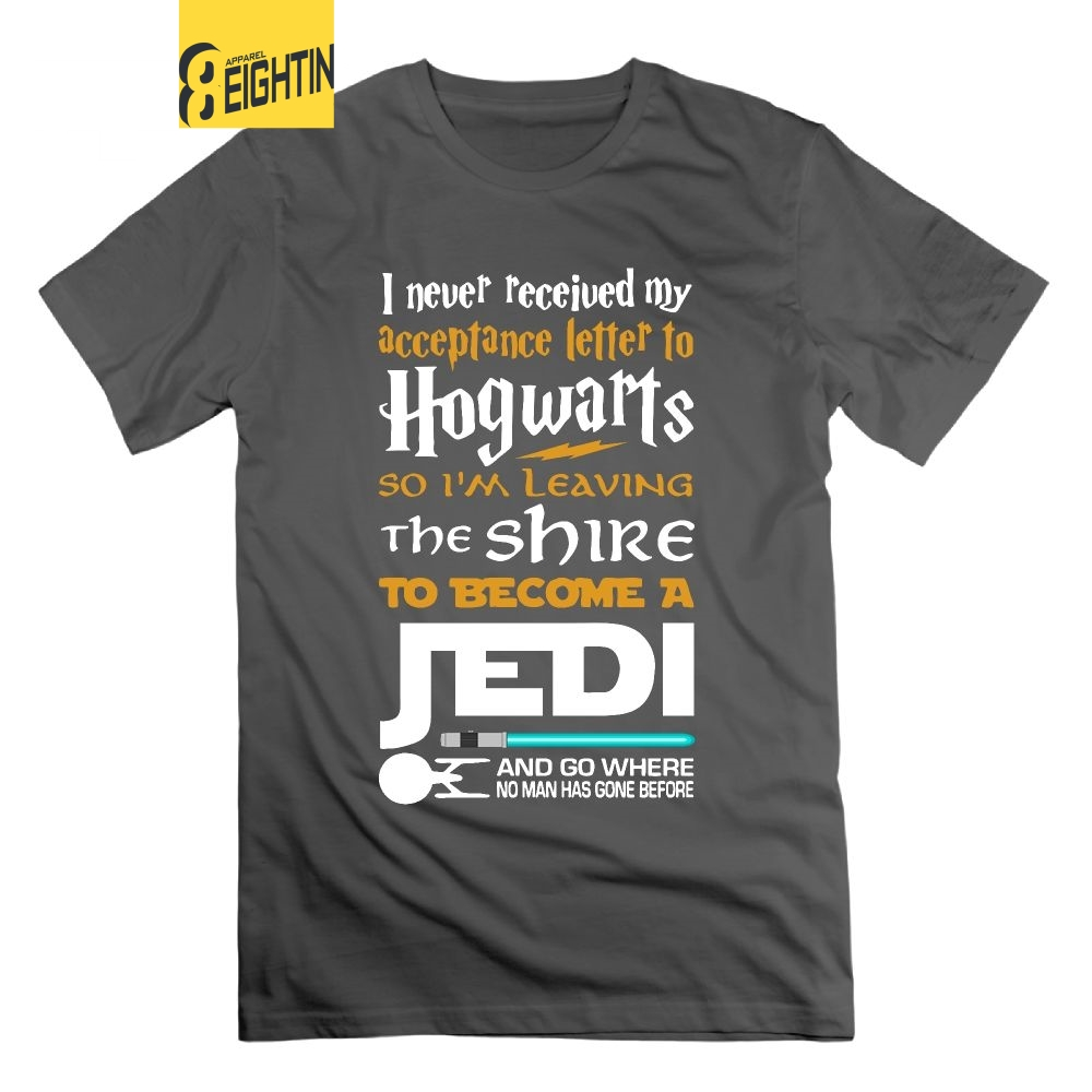 Never Received My Hogwarts Letter Fandom Jedi T Shirts Star Wars 100% Cotton Tees Printed T-Shirts Men Short Sleeve