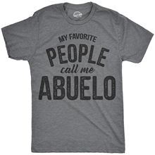 Mens My Favorite People Call Me Abuelo Tshirt Funny Fathers Day Tee For Guys Harajuku Tops Fashion Classic Unique free shipping