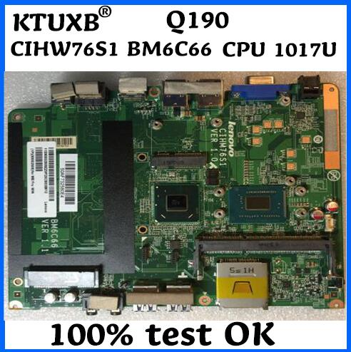 KTUXB Q190 CIHW76S1 BM6C66 CPU 1017U motherboard suitable for Lenovo Q190 CIHW76S1 BM6C66 All in one