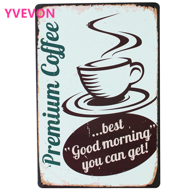 Premium Coffee Metal Tin Decor Sign Vintage Cafe Plaque Holiday Plate for tea time in boutique  sc 1 st  AliExpress.com & Premium Coffee Metal Tin Decor Sign Vintage Cafe Plaque Holiday ...