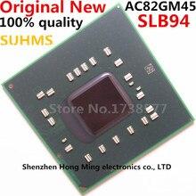 100% New AC82GM45 SLB94 BGA Chipset