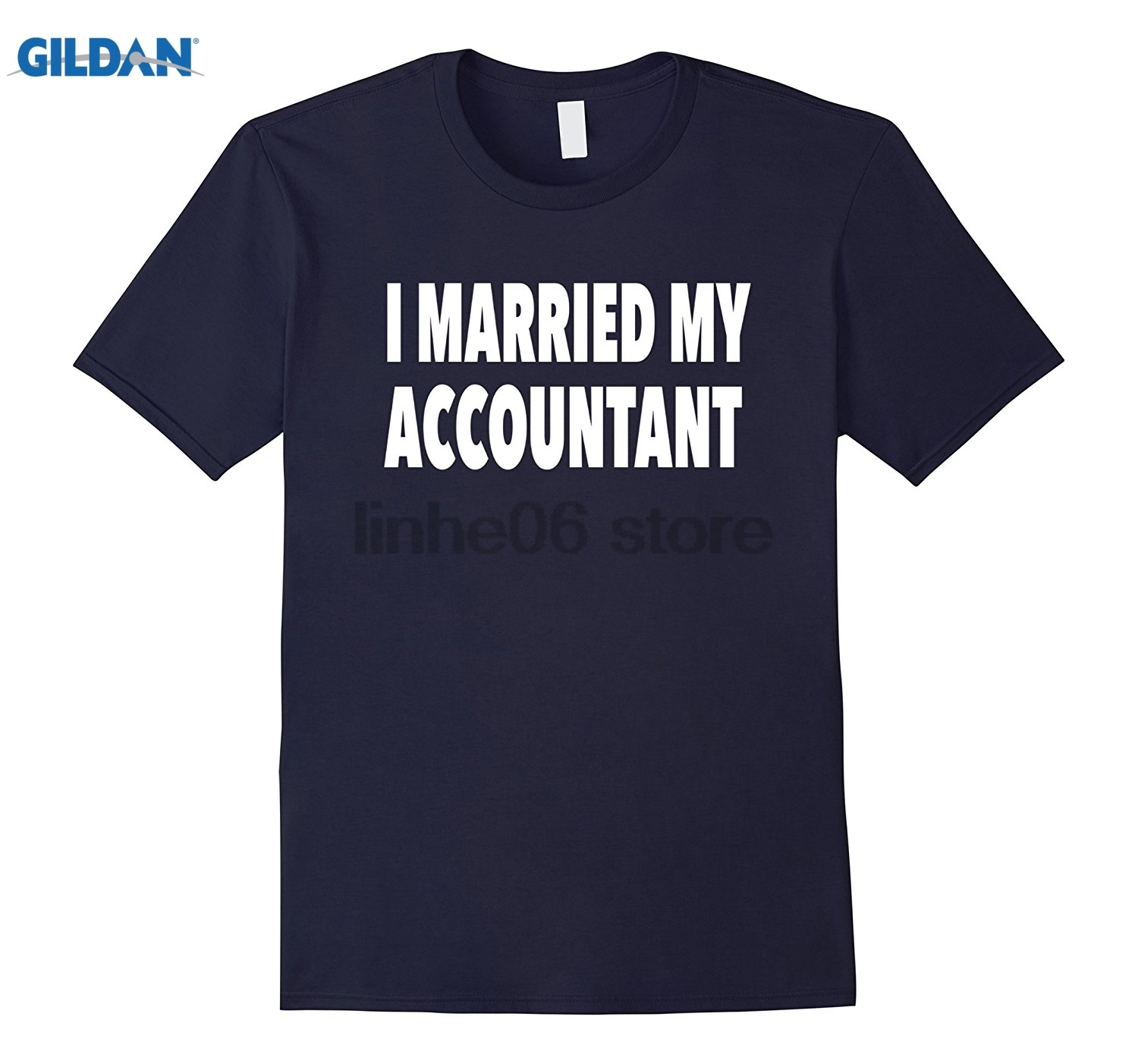 GILDAN I Married My Accountant
