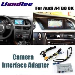 Liandlee парковочный Интерфейс камеры обратная резервная камера наборы для Audi A4 B8 8K MMI обновление дисплея