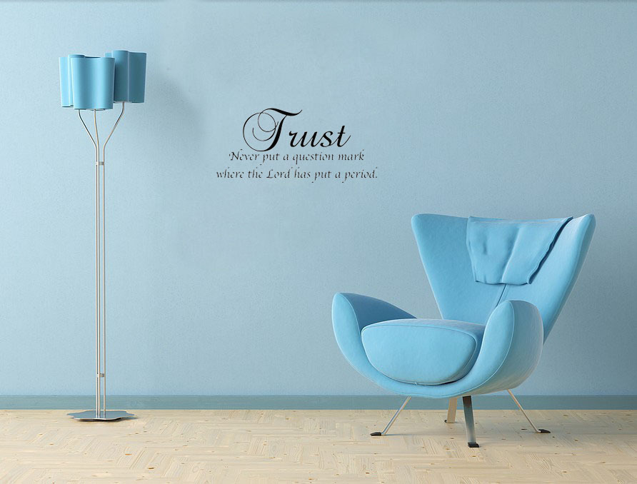 Trust Never Put A Question Mark Christian Home Decoration Wall Art Decals Quote Living Room Decorative