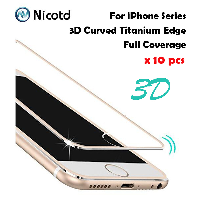 10pcs/Lot 9H 3D Curved Tempered Glass Full Cover For iPhone 6 6s 7 Titanium Protective Fil