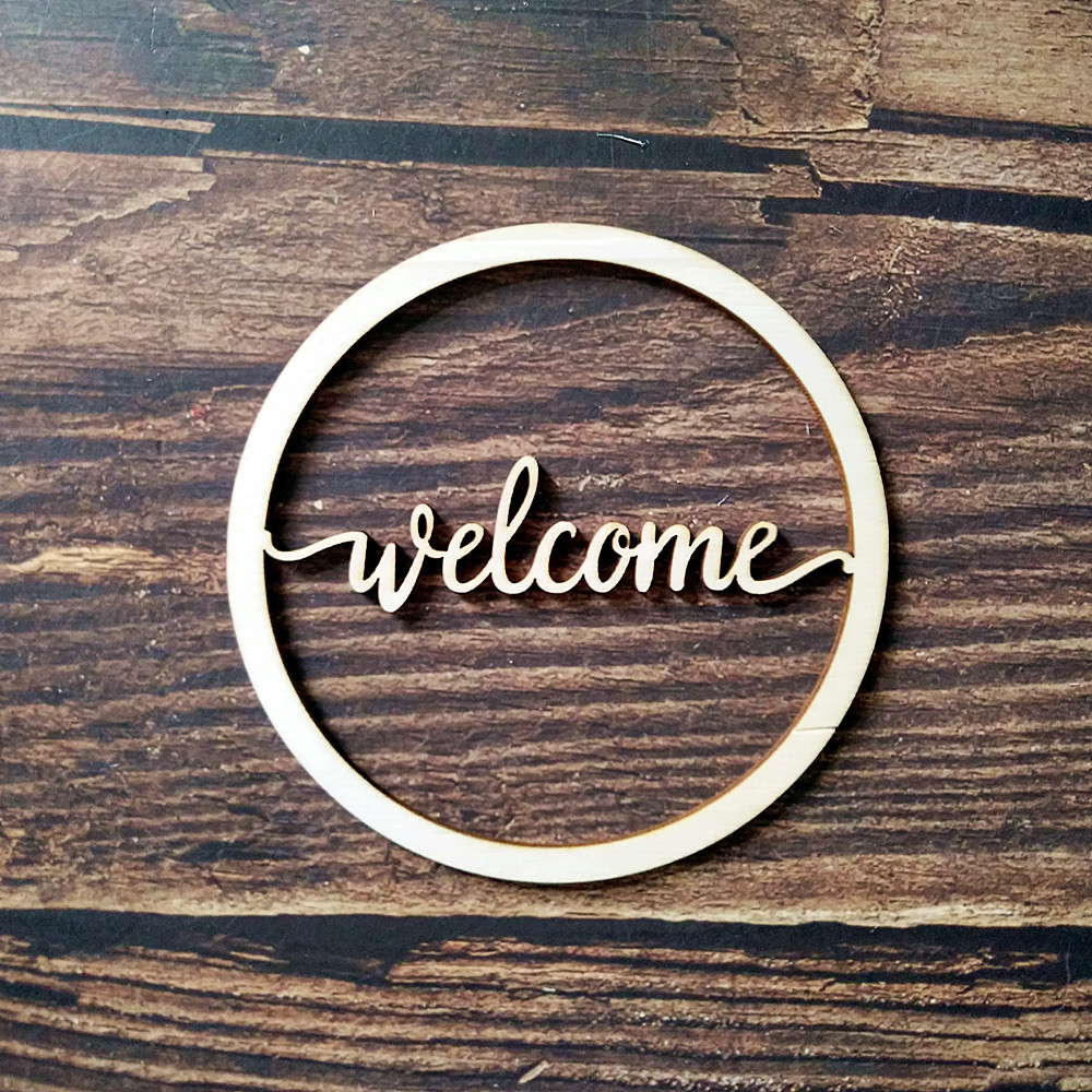 10pcs Wood Laser Cut Unfinished Round Circle Welcome Script Word