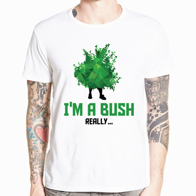 Asian Size Print Fortnite I'M A Bush Funny Gamer T-shirt Summer Short sleeve O-Neck Tshirt For Men And Women HCP4430