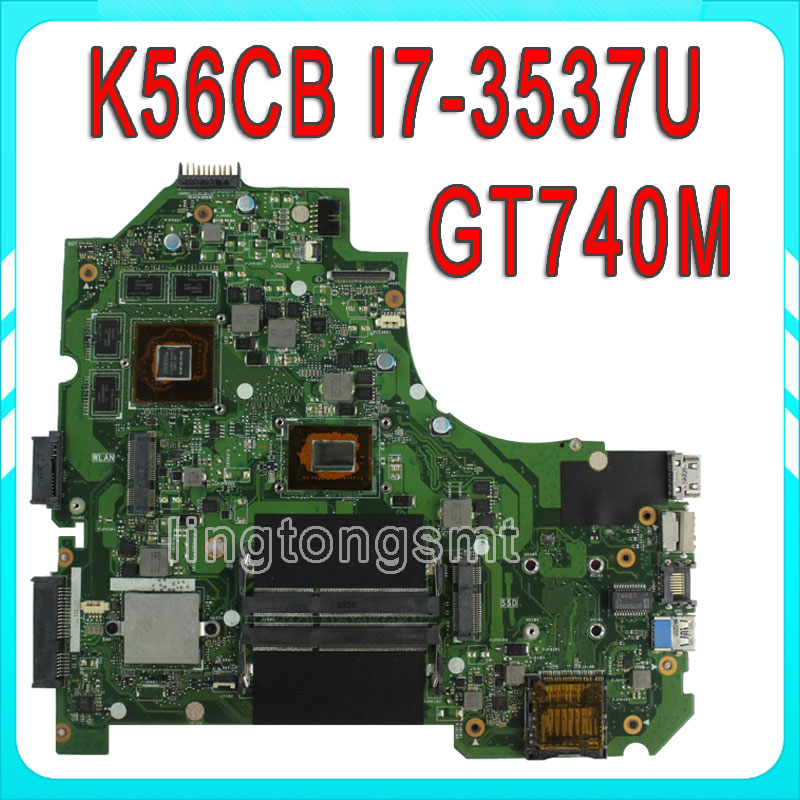 For ASUS K56CB Laptop Motherboard REV2.0 with I7-3537U CPU Non-integrated Graphics GT740 K56CM mainboard 100% Tested original laptop motherboard mainboard for lenovo g565 z565 la 5754p with 4 video chips non integrated graphics card rev 2 0