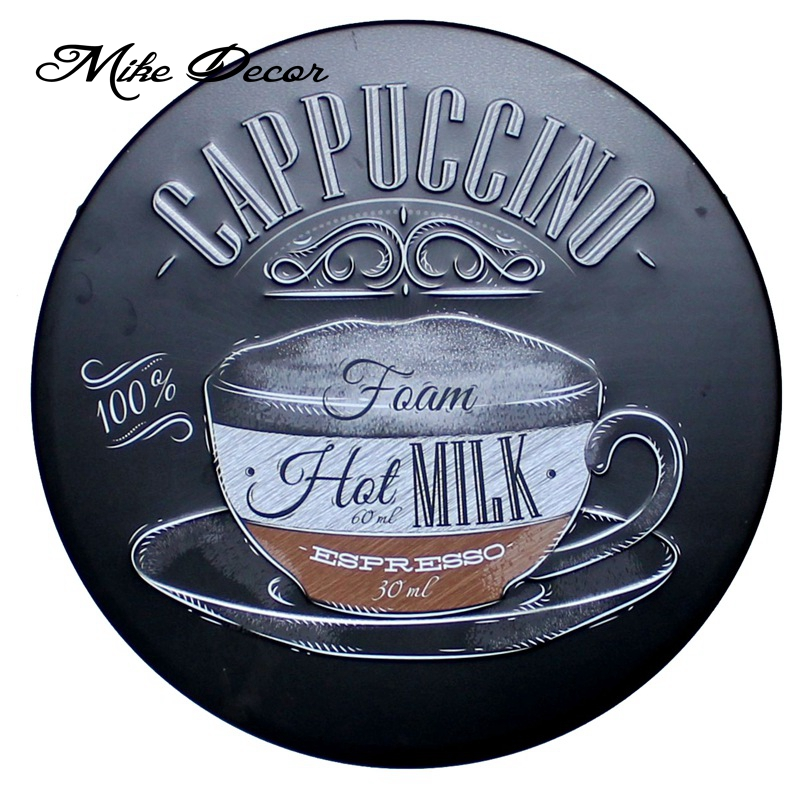 [ Mike Decor ] CAPPUCCINO Round sign Coffee painting Retro Gift Metal Craft Hotel Cafe Home decor YA-928 Mix order image