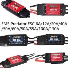 FMS ESC Speed Control Brusheless 6A 12A 20A 40A 50A 60A 80A 85A 100A 130A New Pr