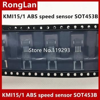 [BELLA]ORIGINAL KMI15 / 1 ABS Hall sensor magnetic sensor reluctance speed sensor SOT453B--20pcs/lot
