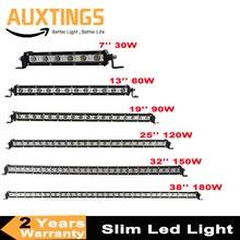 Super Slim LED Light Bar Single Row 7 13 19 25 32 38 30W 60W 90W 120W 180W For SUV 4X4 ATV Off Road Work