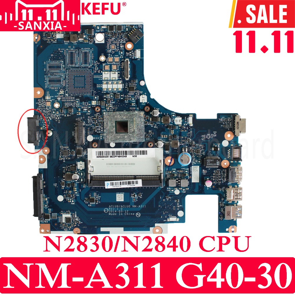 KEFU ACLU9 / ACLU0 NM-A311 Laptop motherboard for Lenovo G40-30 G40 Tested original mainboard N2830/N2840 CPU ковры в салон srtk chevrolet lanos chance 1996