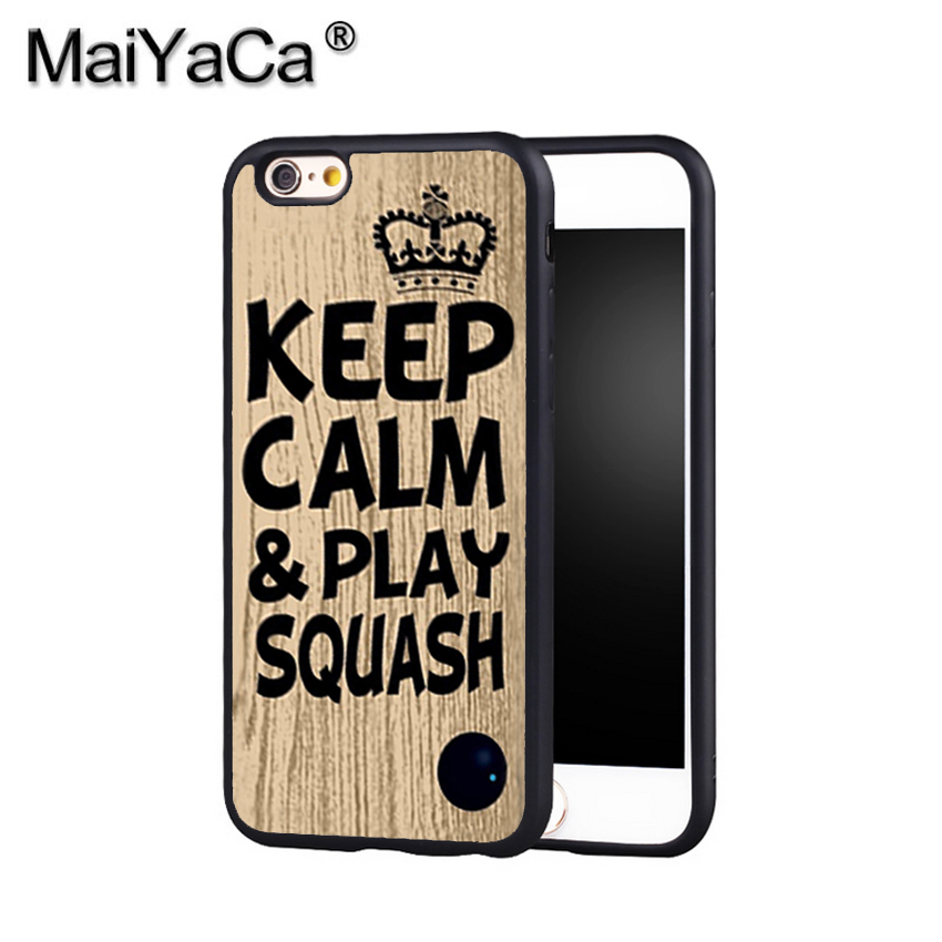 MaiYaCa Keep calm play squash ball racket quote Phone Case Cover For Iphone X 8 6 6S Plus 7 7 Plus 5 5S 5C 4S SE Rubber Case