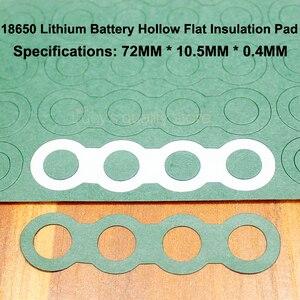 Image 3 - 100 pçs/lote 18650 bateria de lítio positivo oco isolamento almofadas barris negativos concha verde acessórios meson