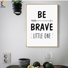 Minimalist Black White Typography Be Brave Quotes Art Print Painting Poster, Wall Pictures For Home Decoration, Hogar decor