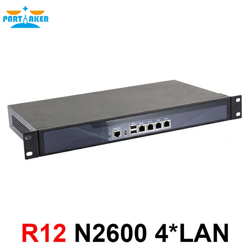 Partaker R12 Intel router appliance 1U chassis vpn server N2600 N2800 firewall 4 lan