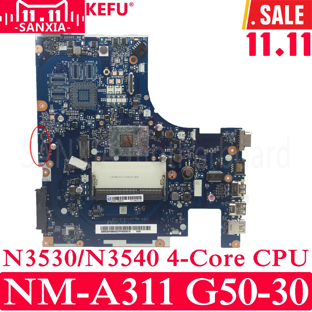KEFU ACLU9 / ACLU0 NM-A311 Laptop motherboard for Lenovo G50-30 G50 Test original mainboarrd N3530/N3540 4-Core CPU средство защиты remiling an a311 4 51198