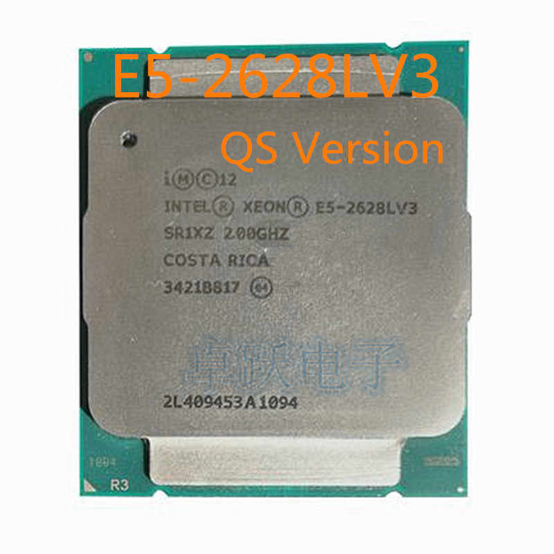 Original Intel Xeon E5-2628LV3 QS Version 2.00GHZ 10-Core 25M E5 2628LV3 E5 V3 LGA2011-3 75W free shipping