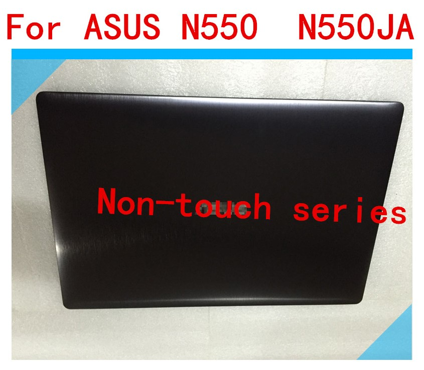 New / oryginal LCD Top Cover For Asus N550 N550J N550JA N550JK N550JV LCD BACK COVER 13NB00K1P01011-1 with BEZEL NO-TOUCH