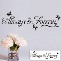 Alway Forever English proverbs wall sticker sticker home decoration FG
