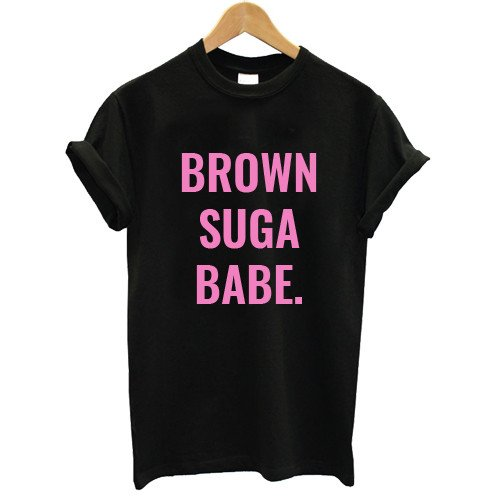 BROWN SUGA BABE Pink Letters Print Women Tshirt Cotton Casual Funny T Shirt For Lady Top Tee Hipster Drop Ship Z-631