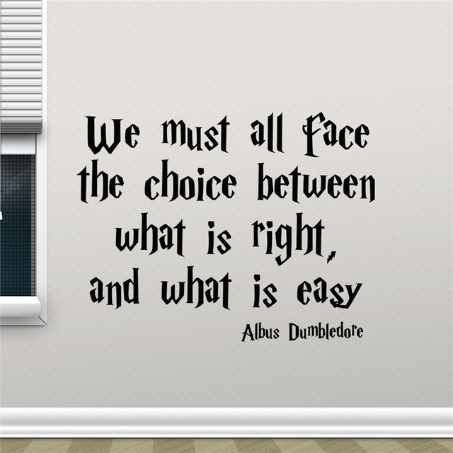 Harry Potter Quotes Wall Decal We Must All Face The Choice Between Albus Dumbledore Saying HP Movie Wall Sticker