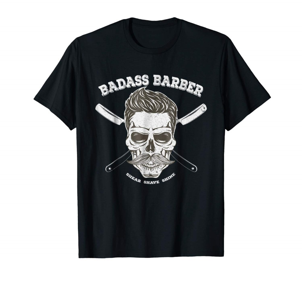 Badass Barber Skull - Shear <font><b>Shave</b></font> Shine <font><b>Shirt</b></font> Gift for Him Newest 2019 Summer Men Funny Punk Tops Cotton T <font><b>Shirt</b></font> image