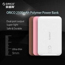ORICO 2500 мАч Новое мобильное Запасные Аккумуляторы для телефонов Портативный Зарядное устройство Внешний Батарея резервного копирования Мощность S для смарт-устройств