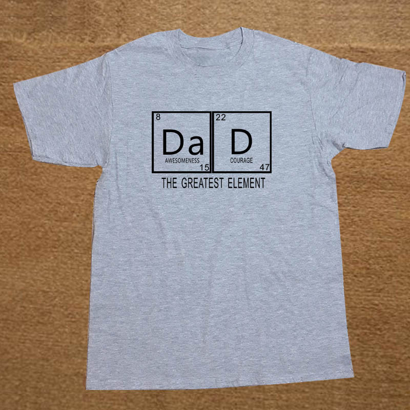 Fathers Day Dad Is The Greatest Element Funny T Shirt Men Short Sleeve Printed Cotton Cartoon T-shirt Tops