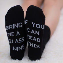 21 Styles humor words printed socks If You can read this Bring Me a Glass of Wine Cotton casual socks unisex socks free shipping bring wine request sentence color block ankle socks