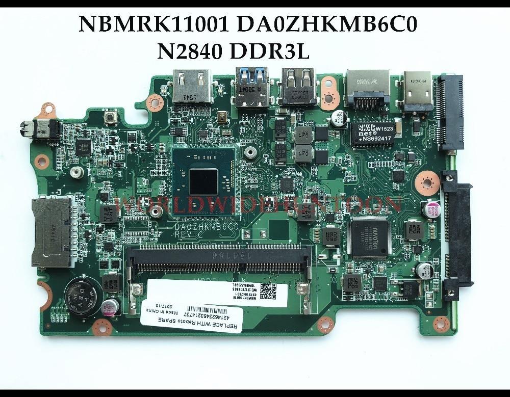 High quality NBMRK11001 For ACER Aspire E3-112 ES1-111 V3-112P Laptop Motherboard DA0ZHKMB6C0 SR1YJ N2840 DDR3L Fully Tested nokotion nbc1811001 q5wv8 la 8331p laptop mainboard for acer aspire v3 551 v3 551g series motherboard tested