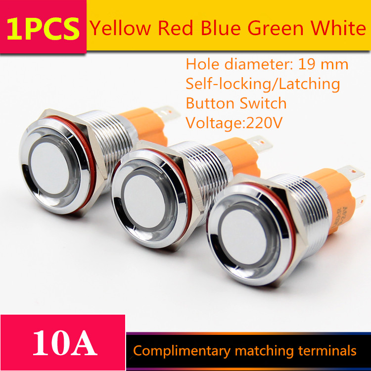 1PCS  YT1207   Hole Size 19 mm  Self-locking/Latching  Metal push button switch   With LED Light 220V  10A Sell at a Loss
