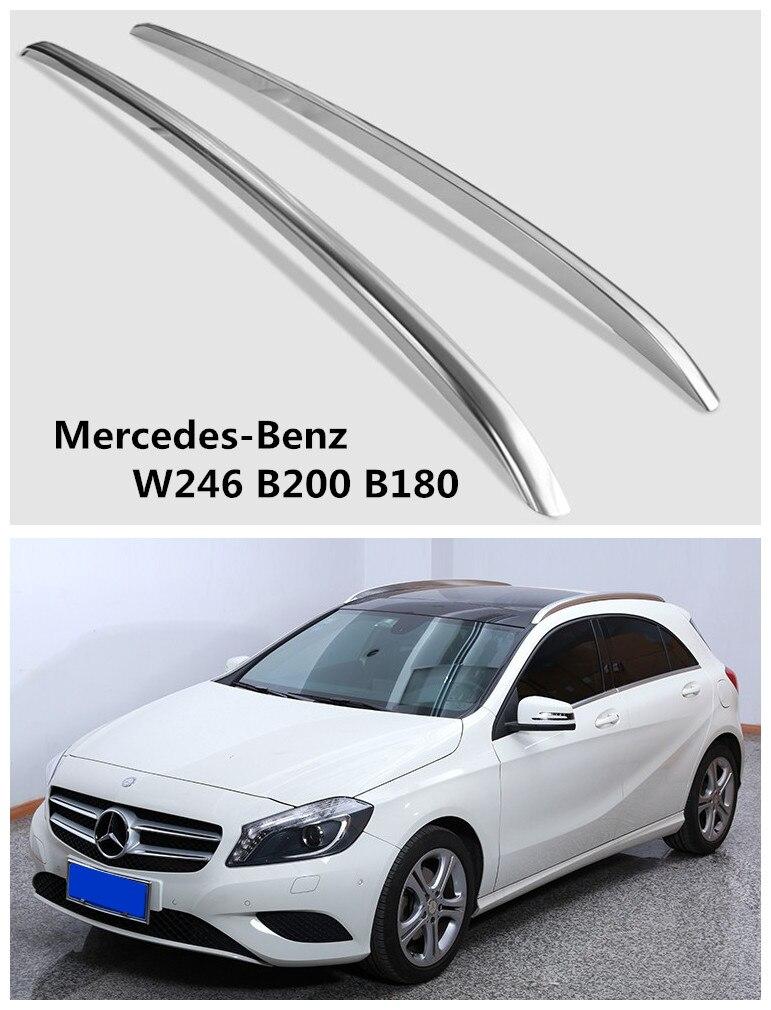 Auto Toit Racks Porte-Bagages Pour Mercedes-Benz W246 B200 B180 2011-2017 Haute Qualité Marque Nouveau En Aluminium Accessoires de voiture