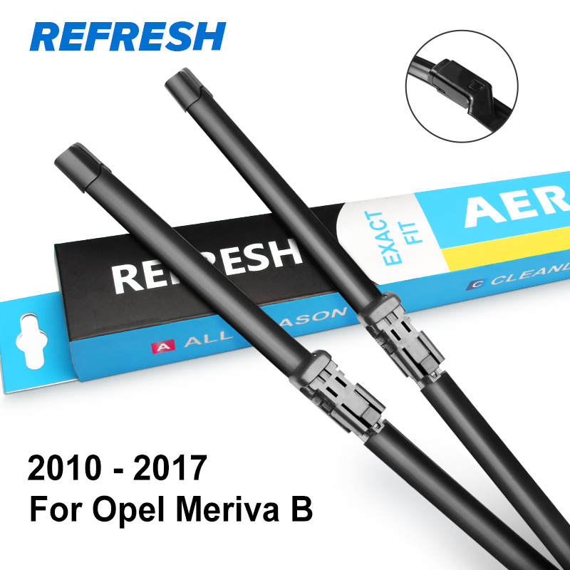 REFRESH Щетки стеклоочистителя для Opel Meriva Fit Hook Arms / Push Button Arms Модельный год С 2003 по год - Цвет: 2010 - 2017 ( B )