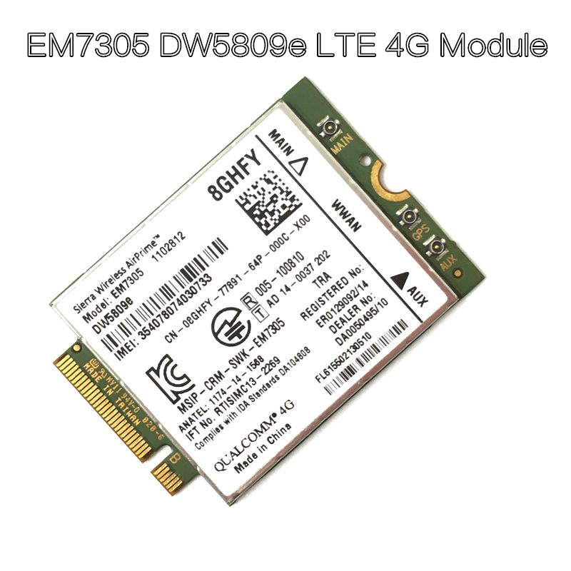 100% Original EM7305 DW5809e GOBI5000 4G LTE Module NGFF wwan card for DELL Latitude 7202 7214 7350 7414 in stock huawei me936 4 g lte module ngff wcdma quad band edge gprs gsm penta band dc hspa hsp wwan card