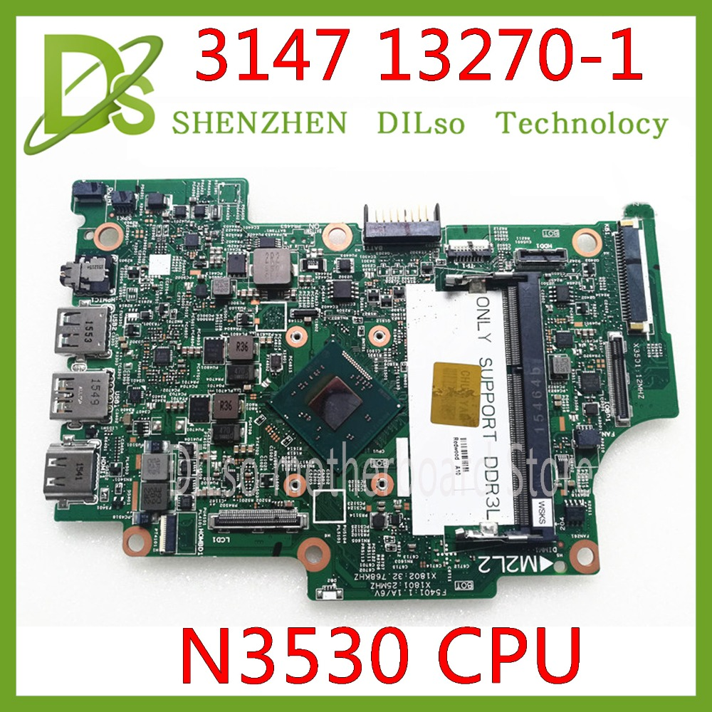 KEFU 13270-1 For Dell Inspiron 11 3000 3147 13270-1 Motherboard N3530 13270-1 CN-01YRTP CN-0CW22X 100% Tested Motherboard