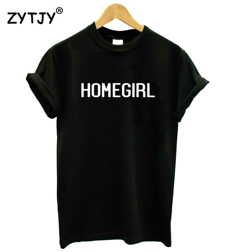 HOMEGIRL Letters Print Women Tshirt Cotton Funny T Shirt For Lady Girl Top Tee Hipster Tumblr Drop Ship HH-453