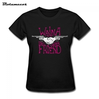 Women T Shirts Casual Short Sleeve 100% Cotton Wanna Be your Friend Gun T-shirt Brand Top Tees Plus Size  WTQ036