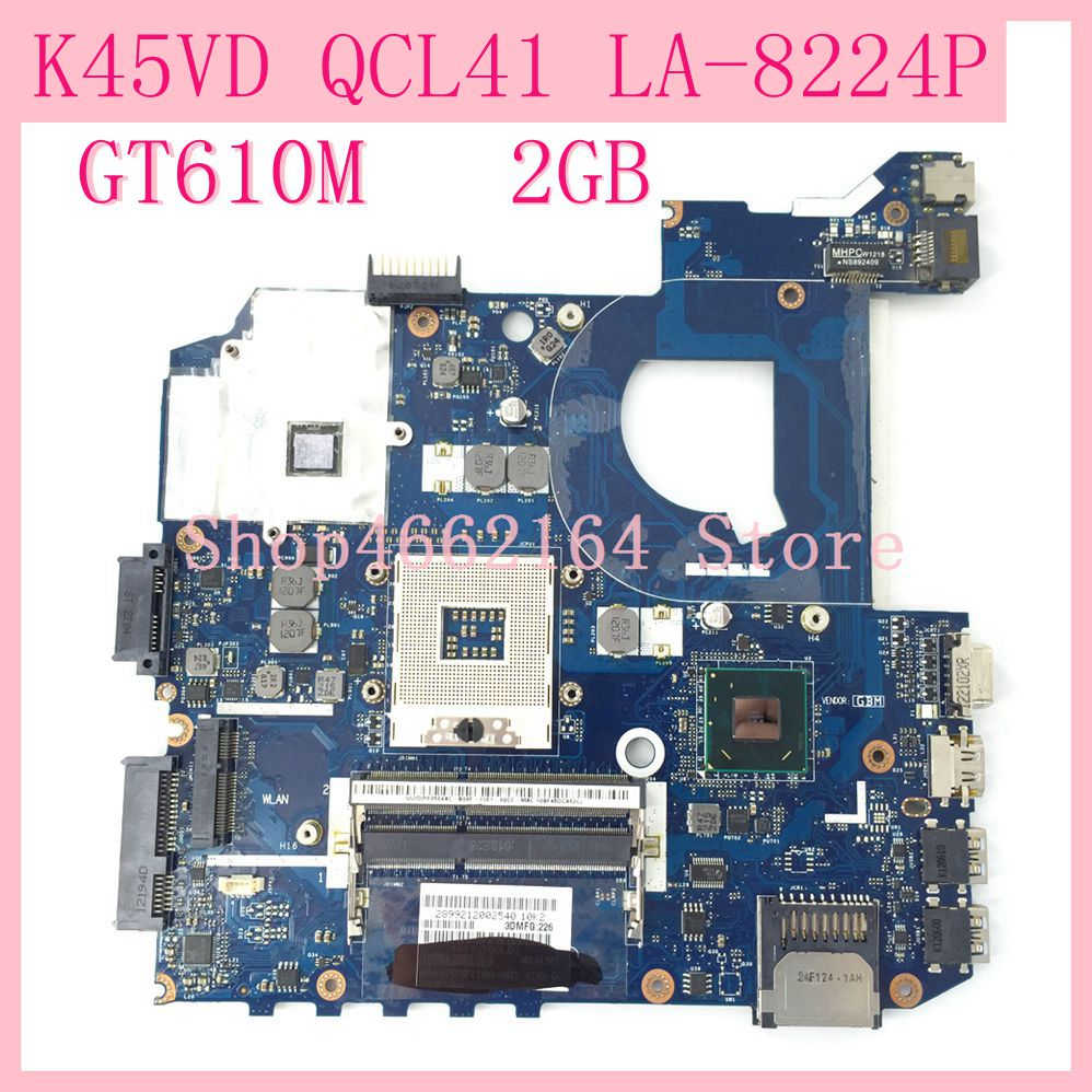 K45VD GT610M 2GB QCL41 LA-8224P REV1.0 Mainboard For ASUS  K45V A45V A85V P45VJ K45VM K45VJ K45VS Laptop Motherboard Tested OK