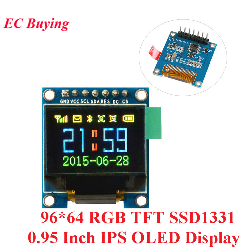 0.95 Inch IPS OLED Display Module 96*64 RGB TFT For Arduino SSD1331 LCD Board SPI Full Color HD OLED 7pin DIY