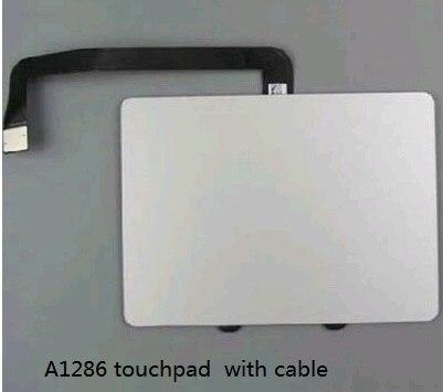 Véritable pavé tactile d'origine A1286 avec câble souple pour MacBook Pro 15