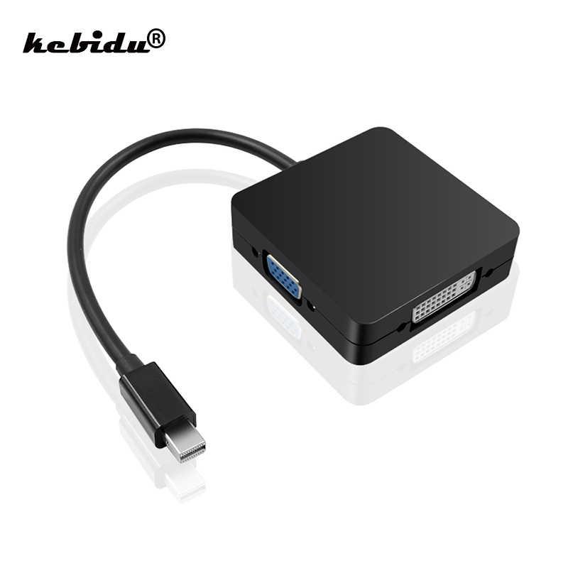 Kebidu 3 em 1 mini dp displayport para hdmi/dvi/vga expositor porto cabo adaptador para apple macbook pro caixa de tv