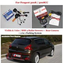 Для Peugeot 3008/3008CC-Автомобилей Датчики Парковки + Задний посмотреть Резервное Копирование Камеры = 2 в 1 Визуальная Сигнализация Парковка система
