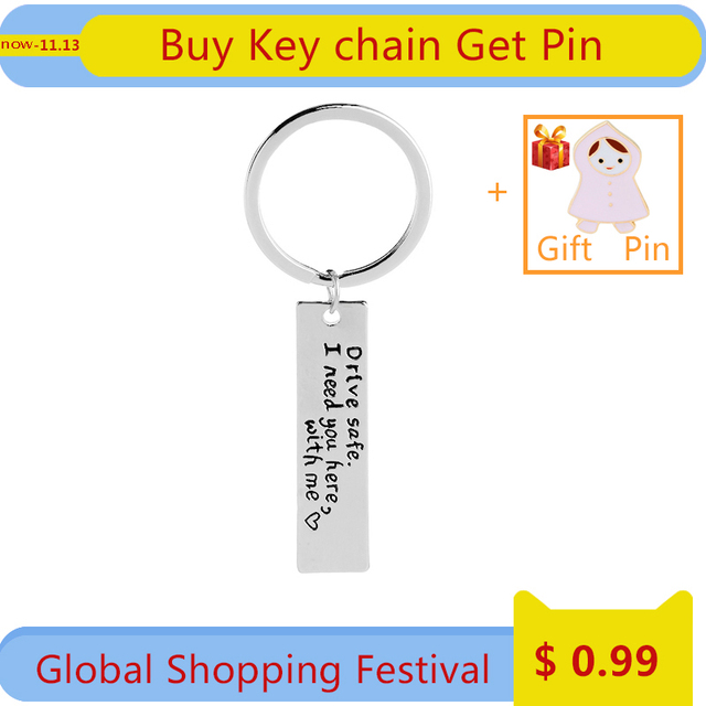 drive safe i need you here with me key chains statement car key ring for lover h