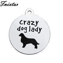 Fnixtar Stainless Steel Polished Christmas Charms for Jewelry Making 20mm Crazy Dog Lady Letter Charms Wholesale 10pcs/lot